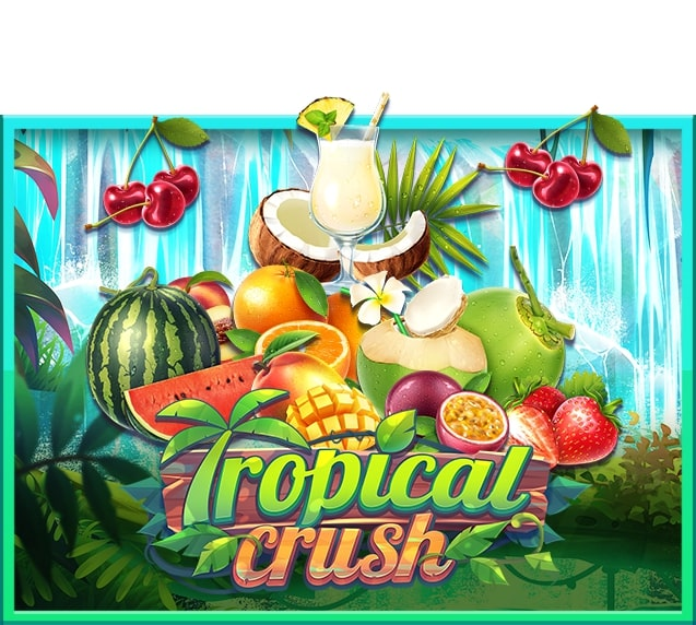 Tropical Crush